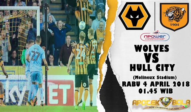 Prediksi Wolverhampton Wanderers vs Hull City 4 April 2018