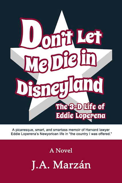 "Book News: ""Don't Let Me Die in Disneyland"" by J.A. Marzán - Reading & Signing at McNally Jackson Bookstore in NYC on 10-26"