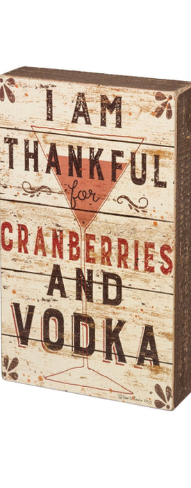 PRIMITIVES BY KATHY 'Cranberries and Vodka' Wood Box Sign