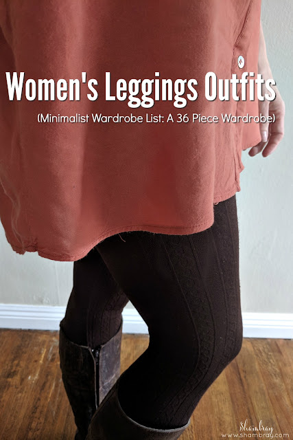 Women's Leggings Outfits (Minimalist Wardrobe List: A 36 Piece Wardrobe)