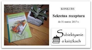 http://www.subiektywnieoksiazkach.pl/2017/03/sekretna-receptura-konkurs.html#more