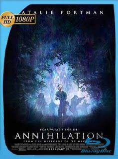 Aniquilación (2018)HD [1080p] Latino [GoogleDrive] SilvestreHD