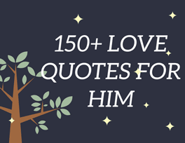 Need Love Quotes For Him Endearing 150 Love Quotes For Him  Love Text Messages For Good Husband