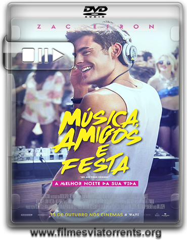 Música, Amigos e Festa (We Are Your Friends) Torrent - DVDRip Legendado (2015)