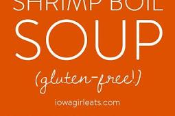 Shrimp Boil Soup