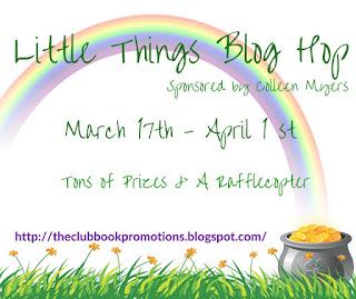 http://theclubbookpromotions.blogspot.com/2016/02/LittleThingsBlogHop.html