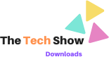 The Tech Show Downloads