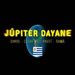 Júpiter Dayane - Knust, Cesar Mc, Xamã e Chris Mp3