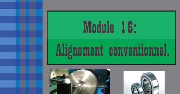PDF TÉLÉCHARGER ALIGNEMENT MODULE 16 CONVENTIONNEL