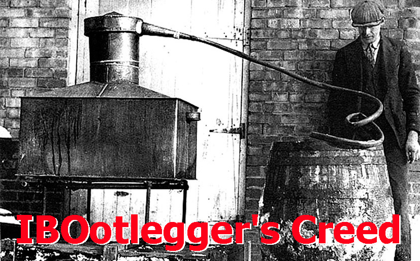IBOotlegger's Creed