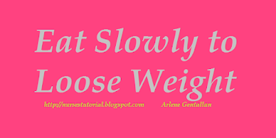 Eat Slowly to Loose Weight