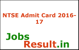 NTSE Admit Card 2016-17