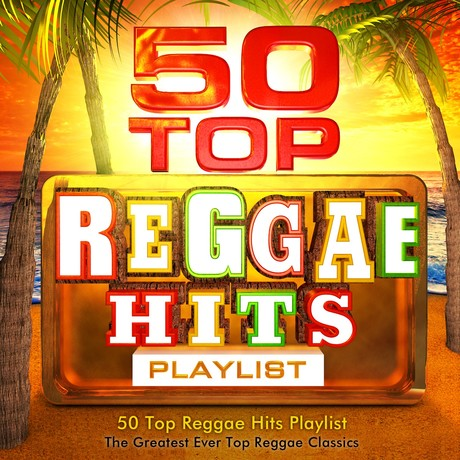 Download 50 Top Reggae Hits Playlist The Greatest Ever Top Reggae Classics 2016 Download 50 Top Reggae Hits Playlist The Greatest Ever Top Reggae Classics 2016 50 top reggae hits playlist the greatest ever all time reggae classics