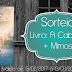 {Sorteio} A Cabana - William P. Young + Marcadores