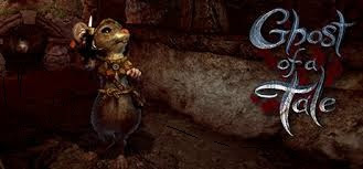 Ghost Of A Tale PC Game Download