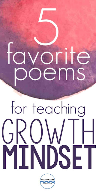 Teach growth mindset with these five poems.  Each poem is inspirational and addresses critical concepts of growth mindset!