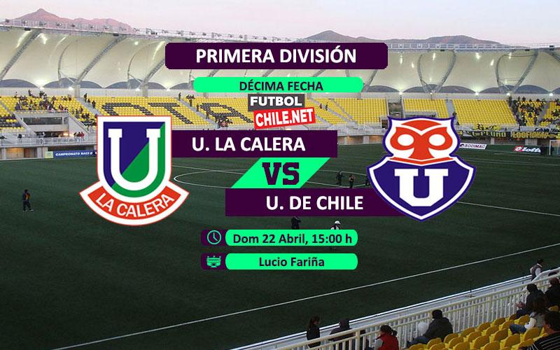 Unión La Calera vs Universidad de Chile – 15:00 h – Primera División – 22/04/18