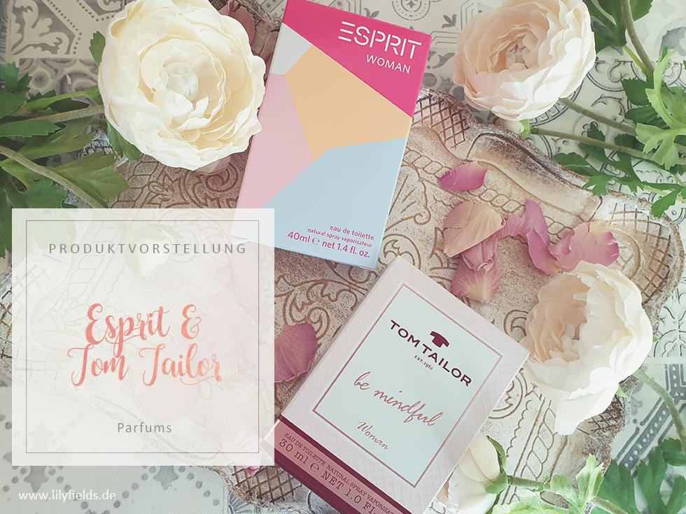 Parfums von Esprit & Tom Tailor - Review