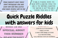 Quick Puzzle Riddles with answers for kids