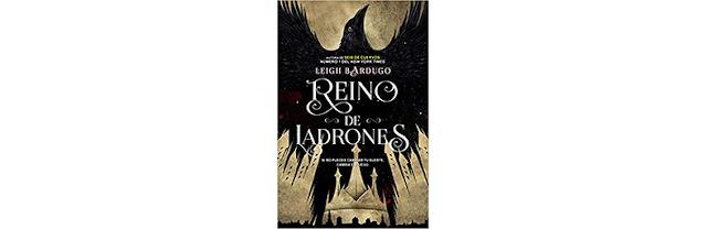 Reino de ladrones (Seis de cuervos #2)