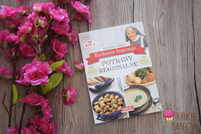 Kuchenne Inspiracje Potrawy Regionalne Siostra Maria Kruche