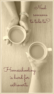 Homeschooling is Hard for Extroverts on Homeschool Coffee Break @ kympossibleblog.blogspot.com