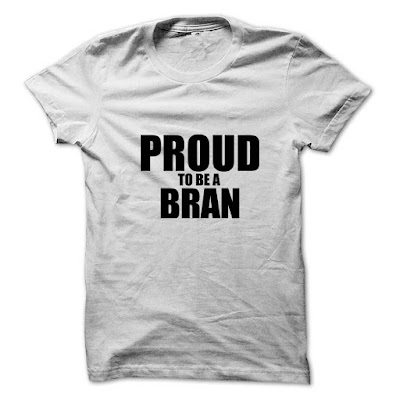 Proud to be a BRAN, Proud to be a BRAN T Shirt