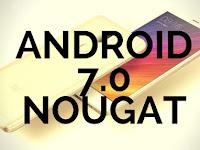 List: Daftar Update Android 7.0 Nougat pada Xiaomi