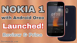 Nokia 1 Android Oreo (Go Edition) launched - Price and Review