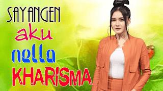 Lirik Lagu Sayangen Aku (Dan Artinya) - Nella Kharisma