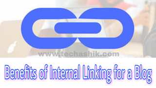 Benefits of Internal Linking for a Blog