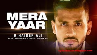 Mera Yaar Lyrics - R Haider Ali