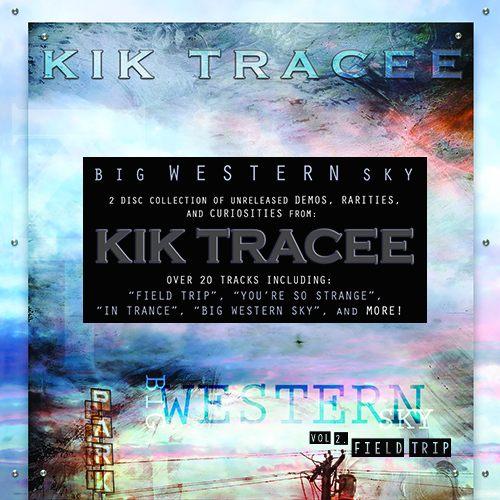 KIK TRACEE - Big Western Sky Vol. 2: 'FIELD TRIP' (2017) full