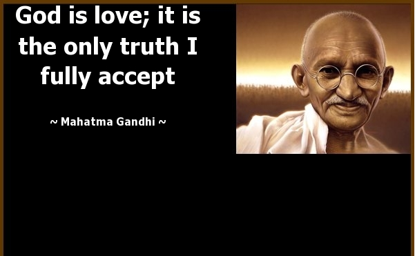 God love Mahatma Gandhi