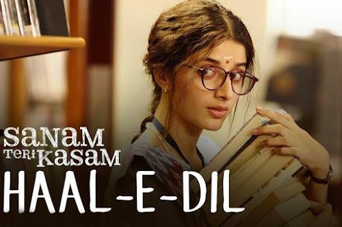 Haal-E-Dil - Sanam Teri Kasam (2016)