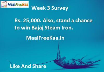 Survey Win Rs 25000