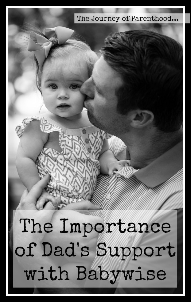 The Importance of Dad's Support with Babywise