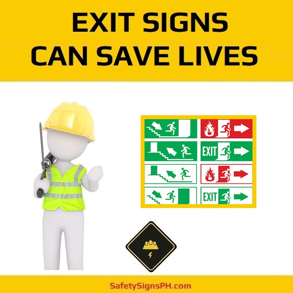 Exit Signs Can Save Lives