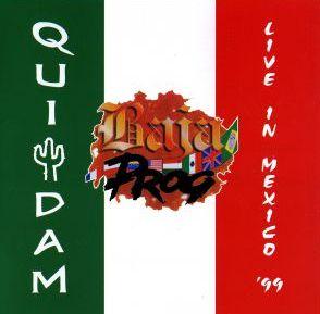 QuidamBaja Prog Live In Mexico