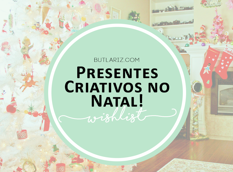 Presentes Criativos no Natal
