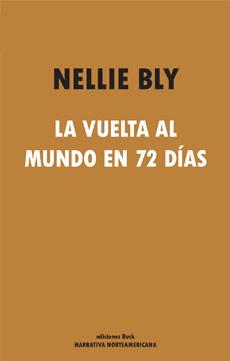http://laantiguabiblos.blogspot.com.es/2015/08/la-vuelta-al-mundo-en-72-dias-nellie-bly.html