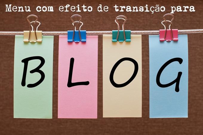 Menu com efeito de transição para blog