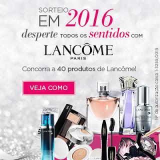 """Promoção  """"Em 2016 desperte todos os sentidos com Lancôme!"""""""