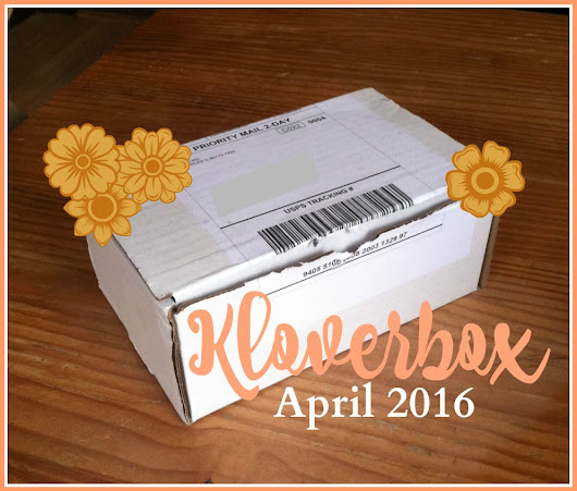 Kloverbox April 2016 Review and Unboxing