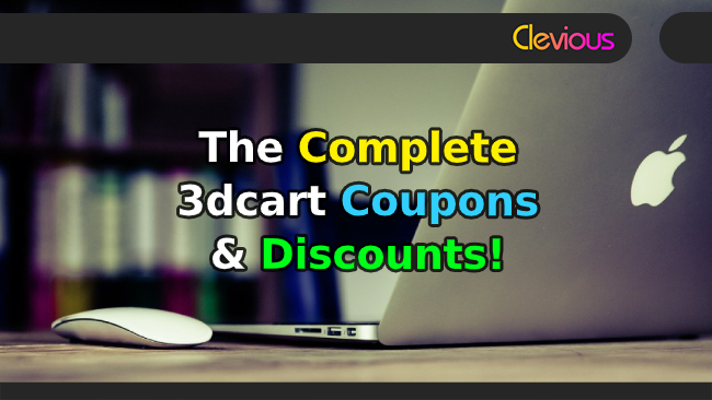 The Complete 3dcart Coupons & Discounts! - Clevious