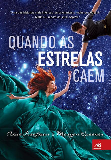 Quando as Estrelas Caem - Amie Kaufman, Meagan Spooner
