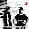 Lirik Lagu Cantika feat Audrey - Akuilah Aku