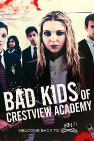Download Bad Kids of Crestview Academy (2017) HDRip Subtitle Indonesia