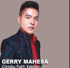 Gerry Mahesa Cintaku Pasti Kembali