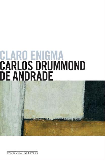 Claro enigma Carlos Drummond de Andrade